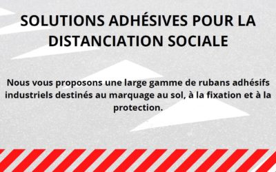 Solutions Adhésives pour la Distanciation Sociale